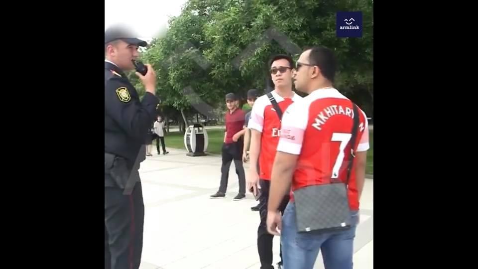 ՏԵՍԱՆՅՈՒԹ. Մխիթարյանի անունը կրող մարզաշապիկով օտարերկրացիները Ադրբեջանի ոստիկանության կողմից բերման են ենթարկվում